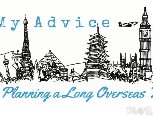 My Advice for Planning a Long Overseas Trip