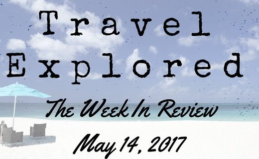 Travel Explore - Week In Review