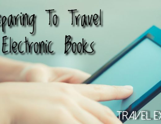 Preparing To Travel - Electronic Books